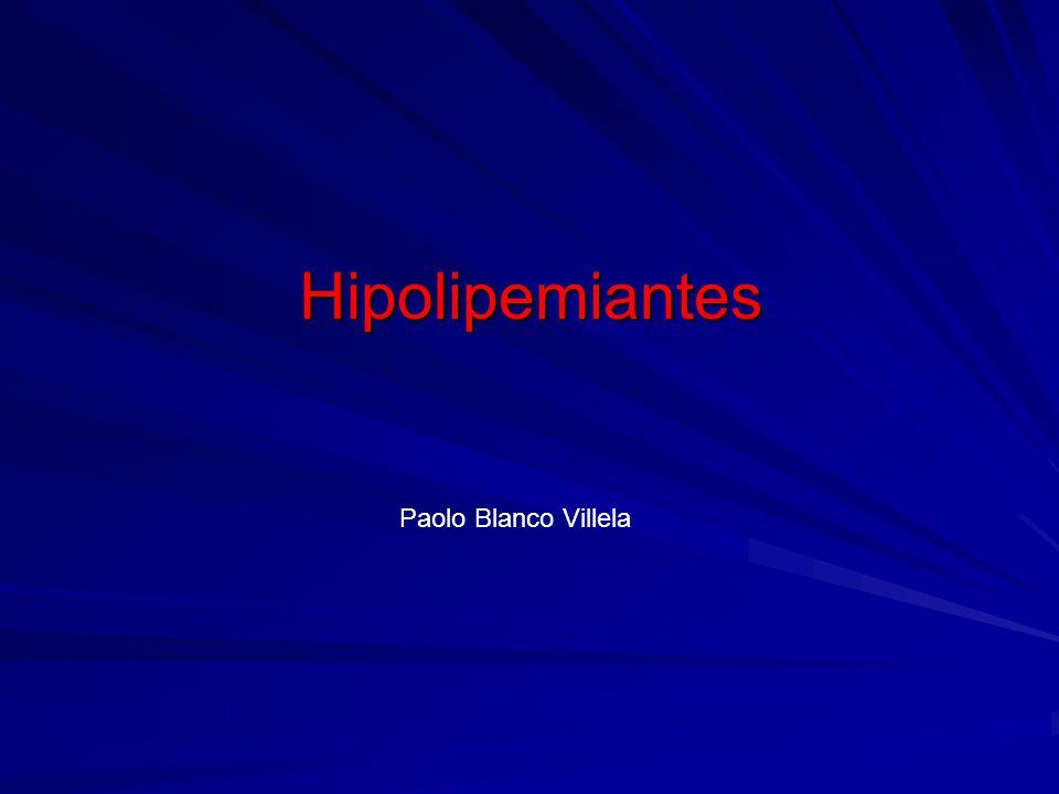 Hipolipemiantes Paolo Blanco Villela