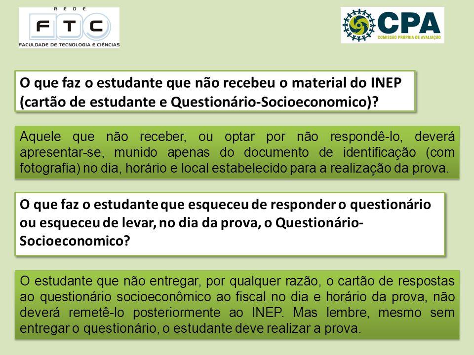 O que faz o estudante que não recebeu o material do INEP (cartão de estudante e Questionário-Socioeconomico).