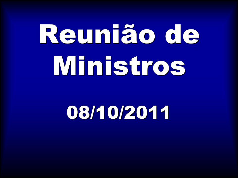 Reunião de Ministros 08/10/2011