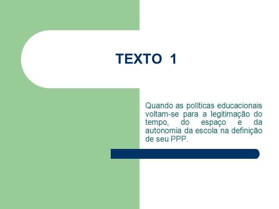 A legitimidade do PPP ante o papel do Estado e da escola: Elementos a considerar para a autonomia da escola.