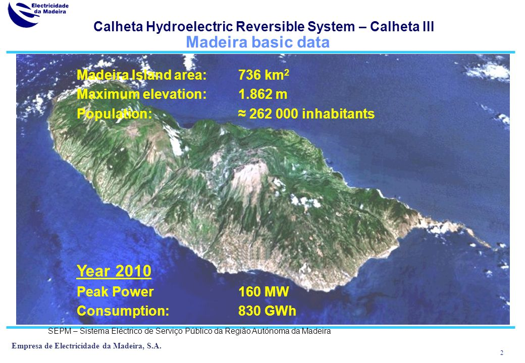 1 Empresa de Electricidade da Madeira, S.A.