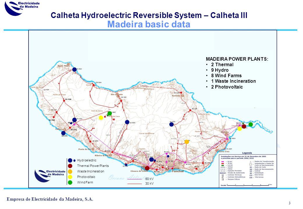 3 Empresa de Electricidade da Madeira, S.A.