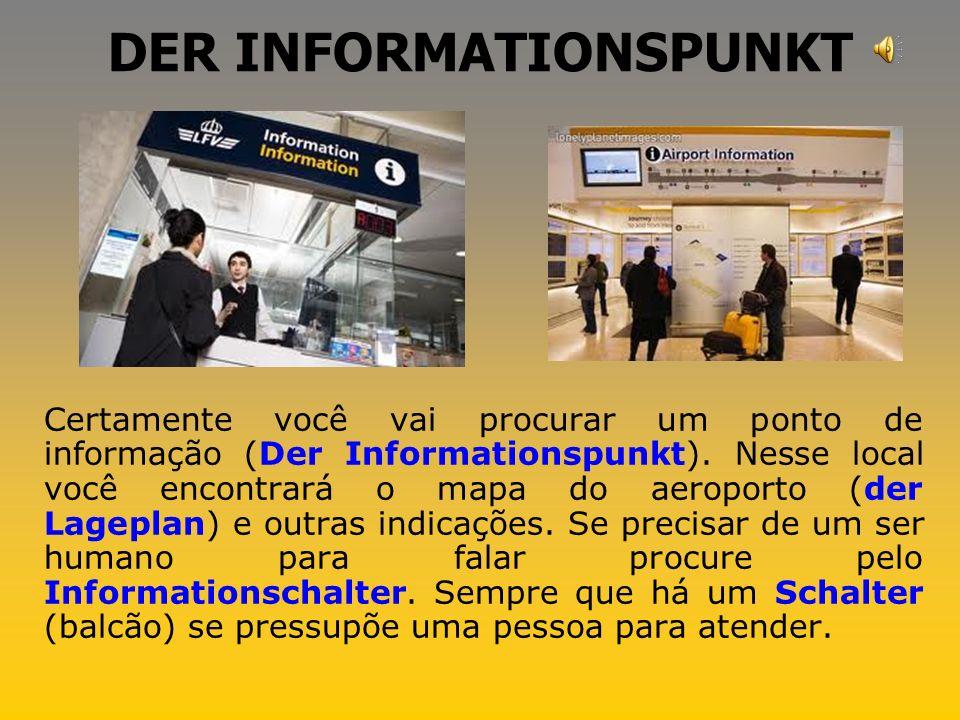 DIE U-BAHN STATION Vários aeroportos na Alemanha possuem uma estação de metrô (U-Bahn), que ligam o aeroporto à cidade.