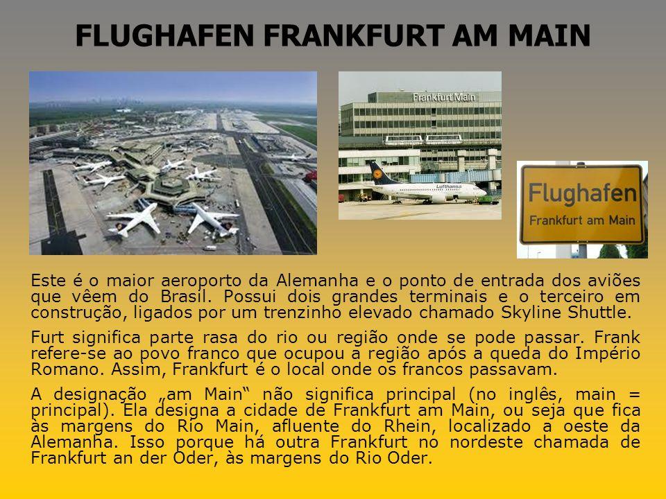 DER FLUGHAFEN O aeroporto será provavelmente o primeiro lugar que você conhecerá na Alemanha e, ao final da viagem, o último.