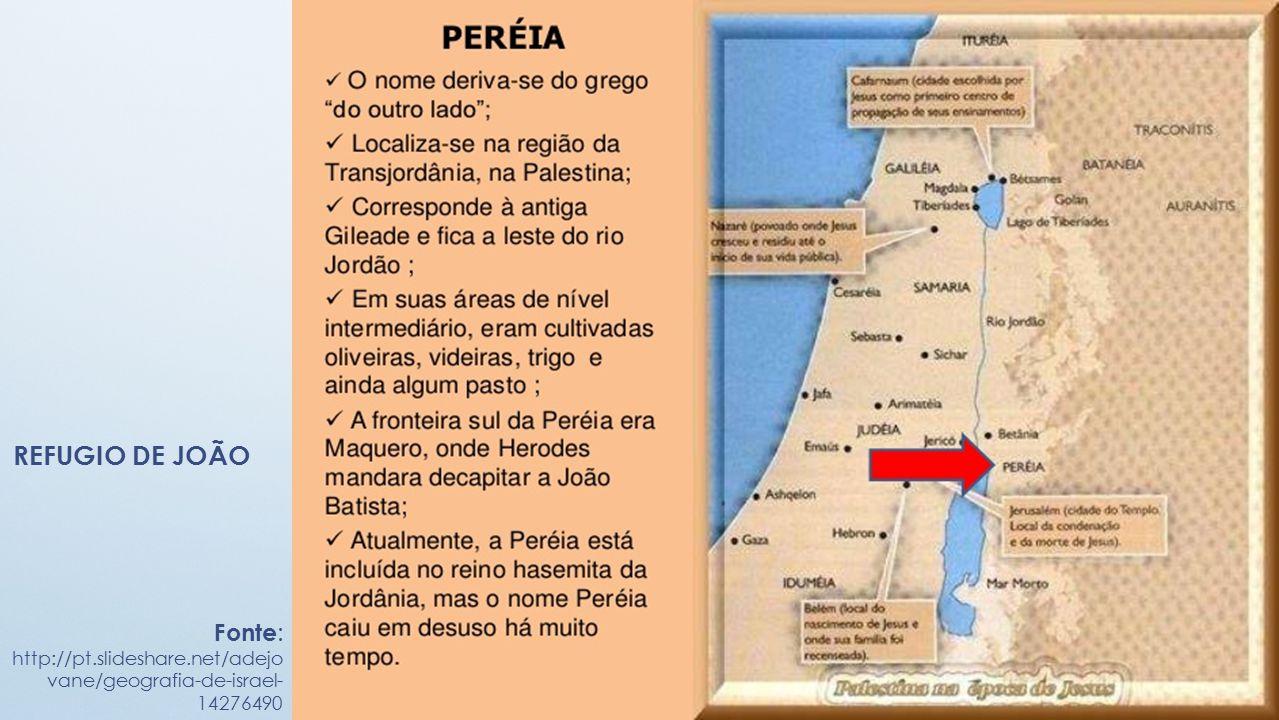REFUGIO DE JOÃO Fonte : http://pt.slideshare.net/adejo vane/geografia-de-israel- 14276490