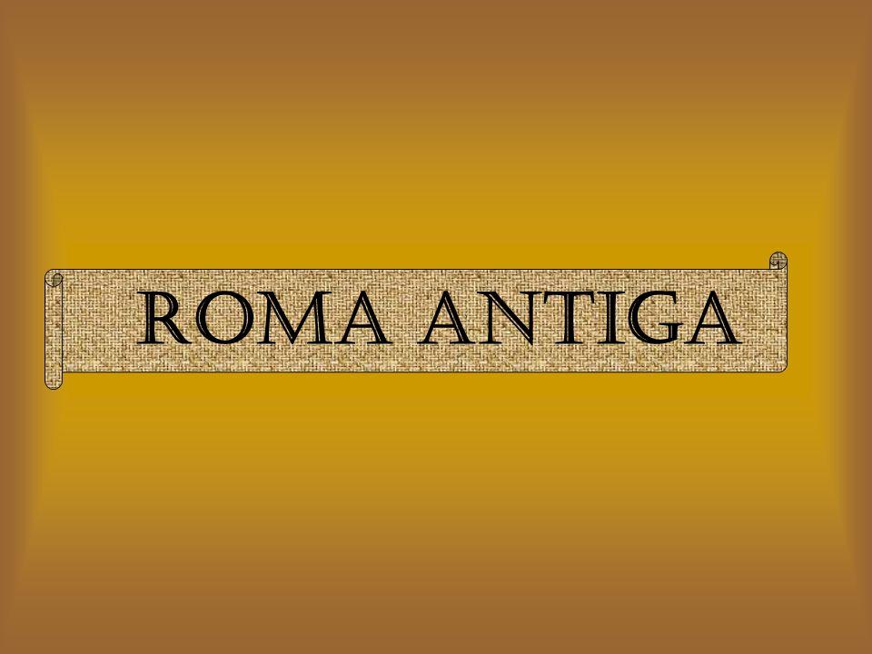 CIDADANIA ROMANA Todos os homens que viviam em Roma e eram livres ( nem todos eles eram).