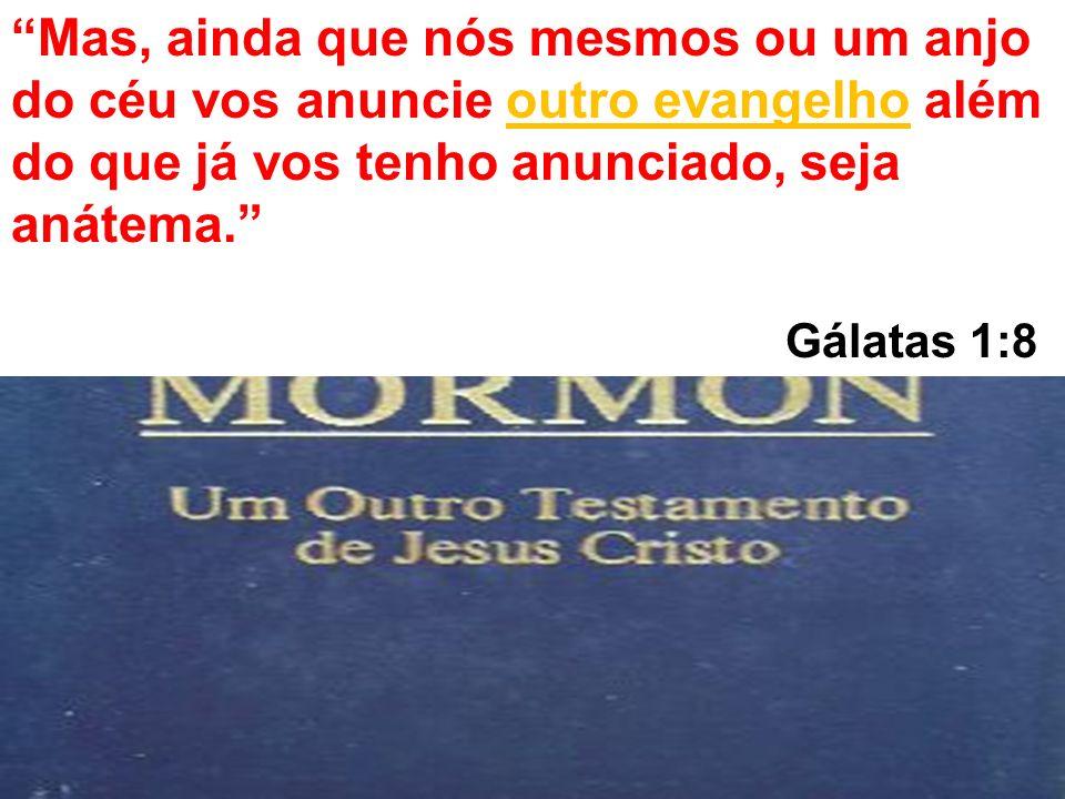 """""""Mas, ainda que nós mesmos ou um anjo do céu vos anuncie outro evangelho além do que já vos tenho anunciado, seja anátema."""" Gálatas 1:8"""
