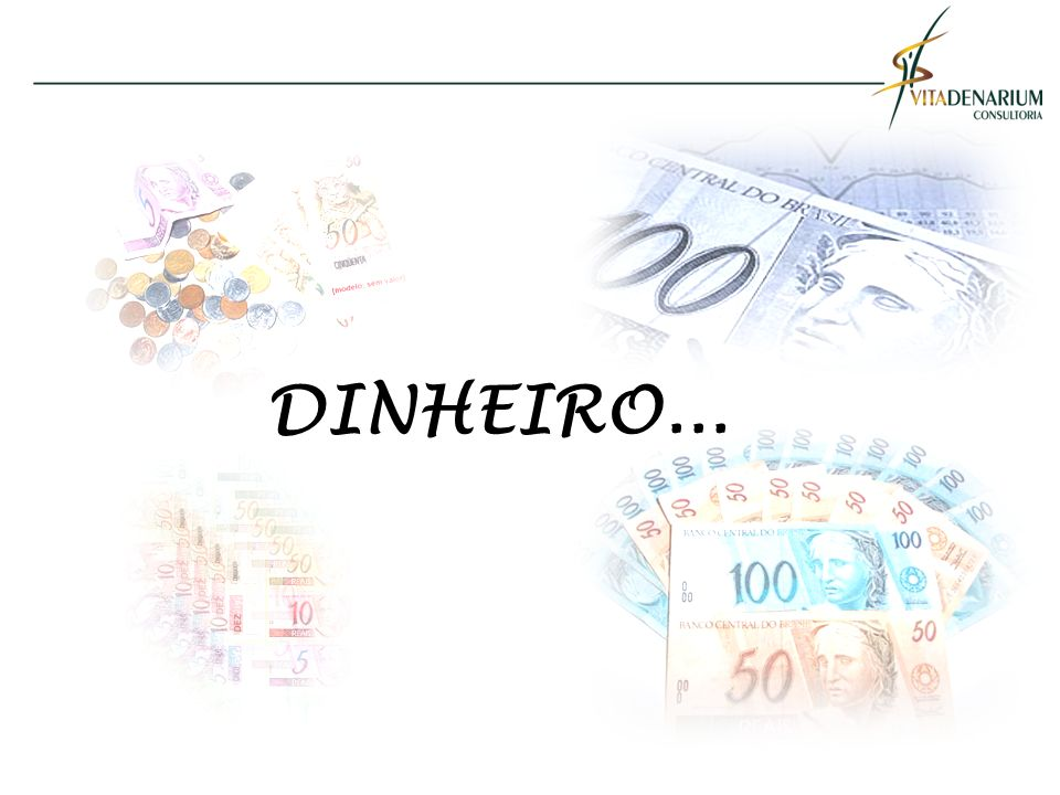 PENSAMENTO Existem dois aspectos distintos do dinheiro em nossa vida que requerem cura.