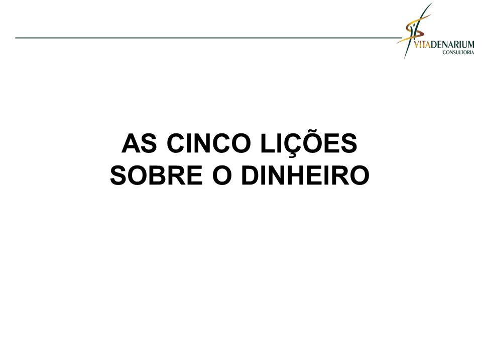 AS CINCO LIÇÕES SOBRE O DINHEIRO