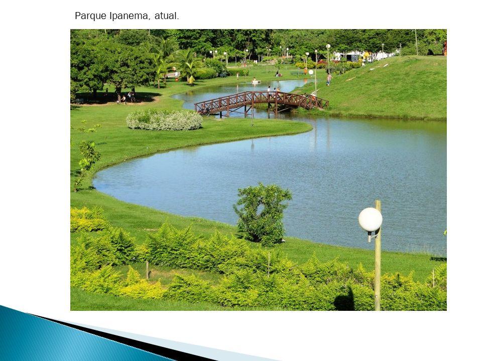 Parque Ipanema, atual.