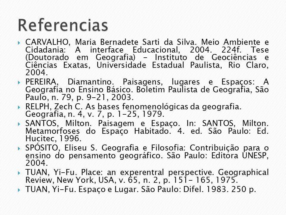  CARVALHO, Maria Bernadete Sarti da Silva.