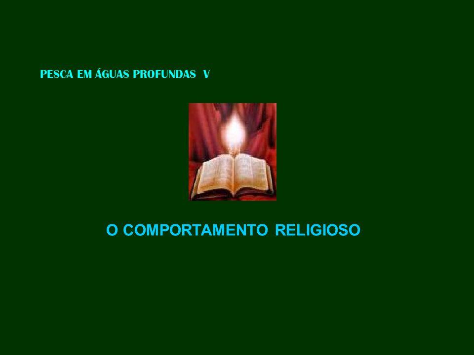 PESCA EM ÁGUAS PROFUNDAS V O COMPORTAMENTO RELIGIOSO