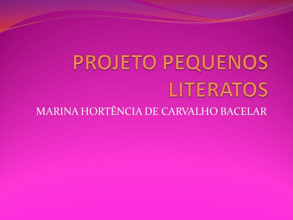 MARINA HORTÊNCIA DE CARVALHO BACELAR