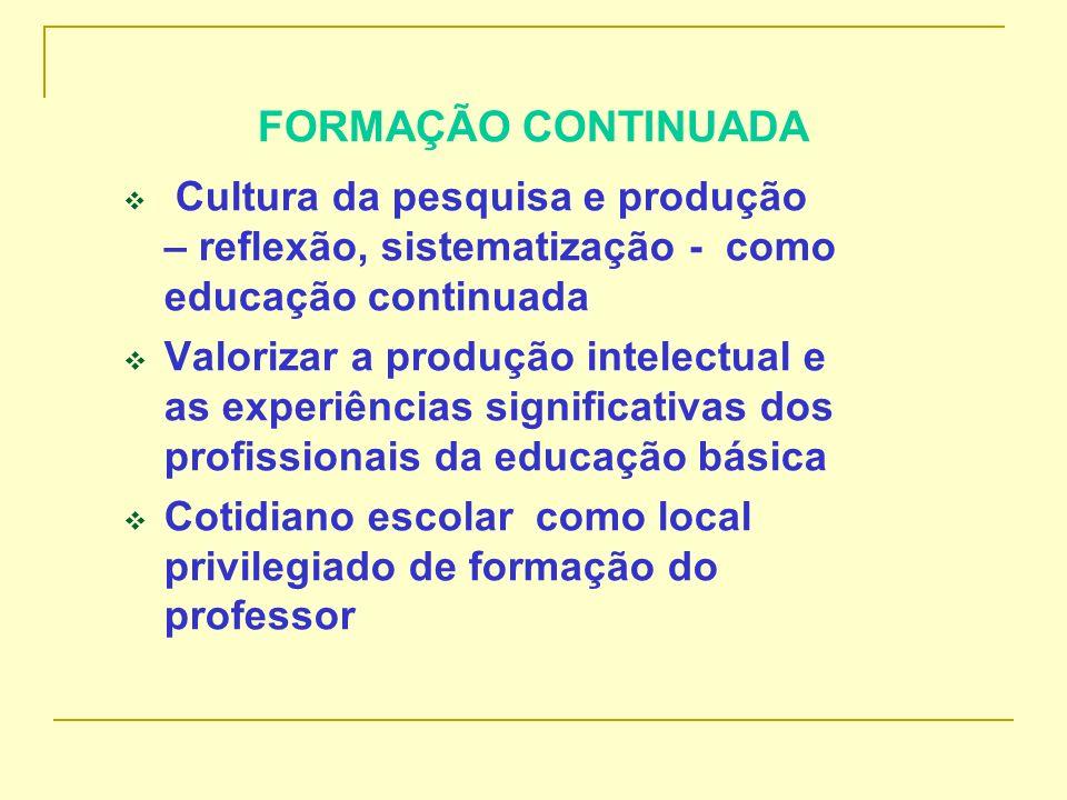 Produção colaborativa Espera-se que a produção e colaboração possam constituir um processo que contribua, efetivamente, para a formação dos envolvidos, gerando uma dinâmica de estudo e pesquisa no cotidiano escolar.
