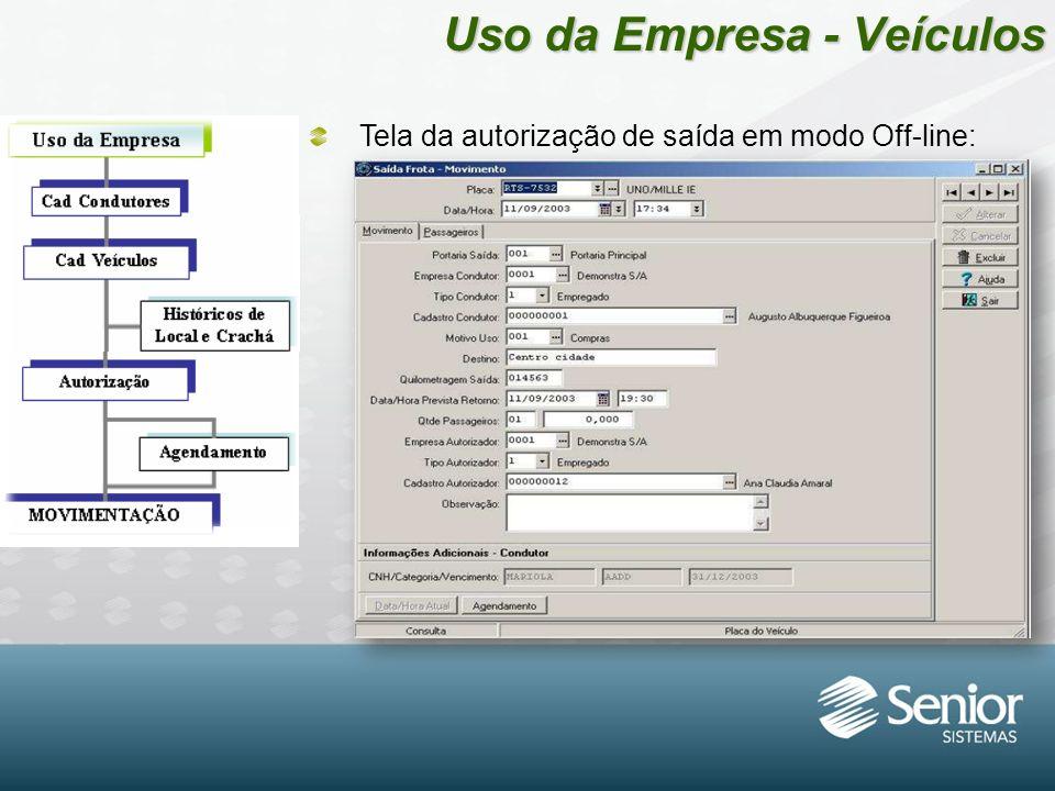 Uso da Empresa - Veículos Tela da autorização de saída em modo Off-line: