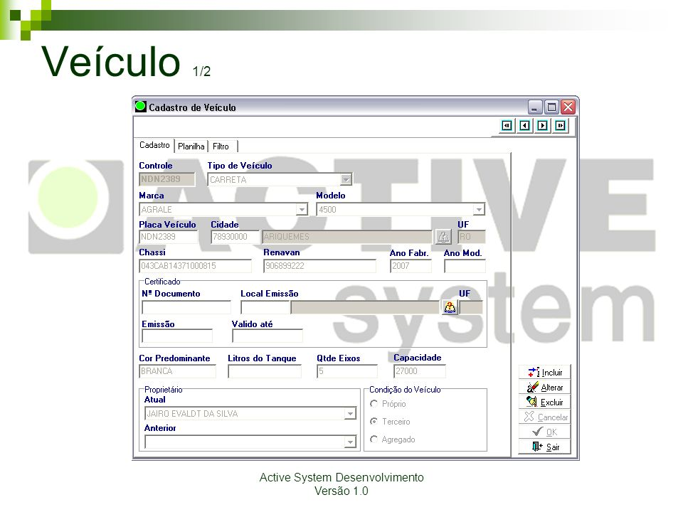 Active System Desenvolvimento Versão 1.0 Veículo 1/2