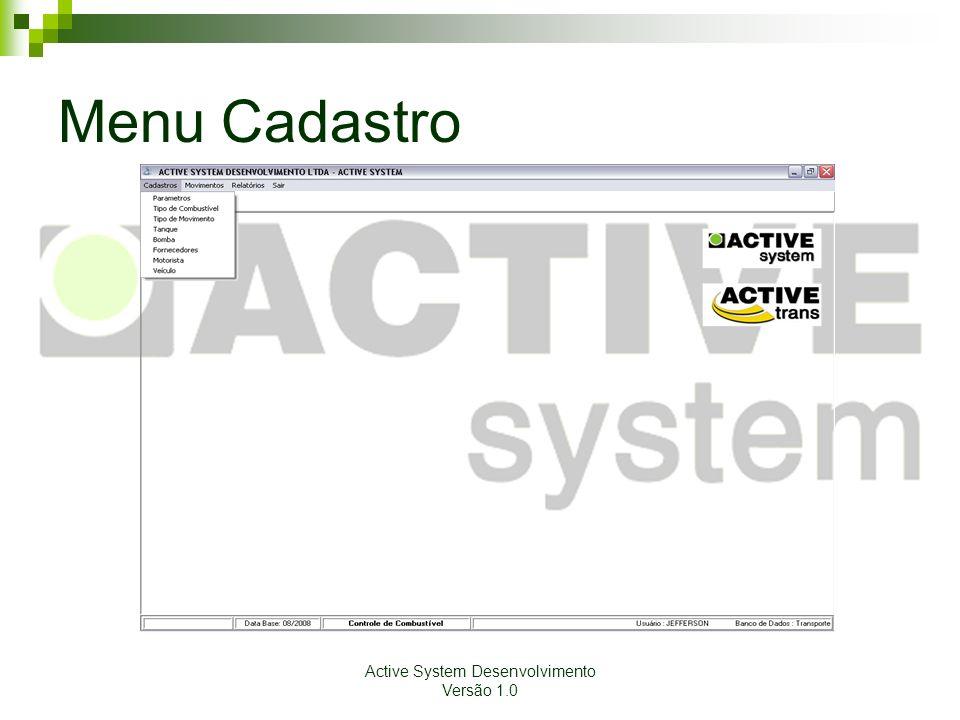 Active System Desenvolvimento Versão 1.0 Menu Cadastro