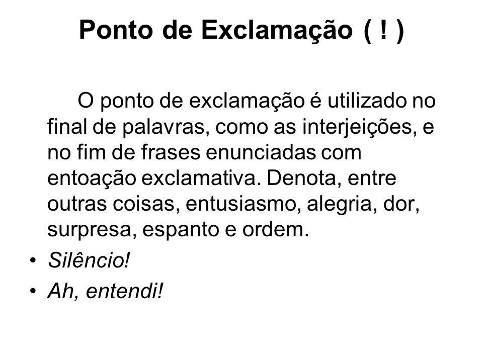 Ponto de Exclamação ( .