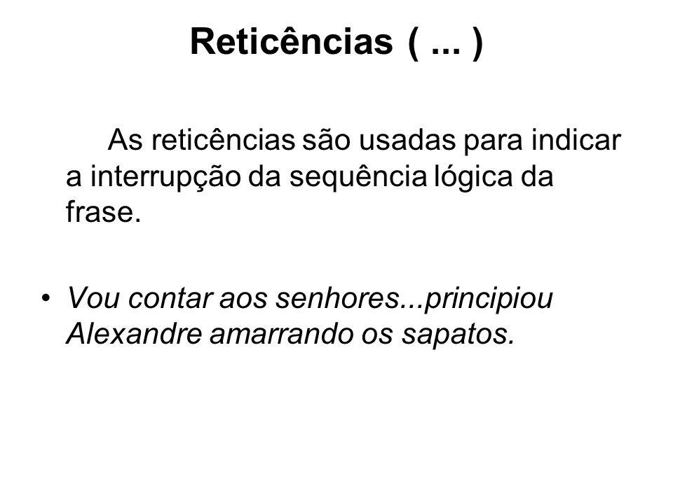 Reticências (...