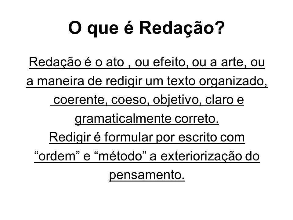 O que é Redação.