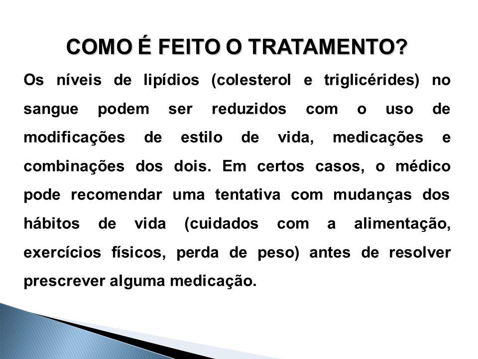 17 Tratamento Medicamentoso As metas terapêuticas são muito variáveis e dependem de fatores como risco para doença aterosclerótica, diabetes, HA e obesidade central.