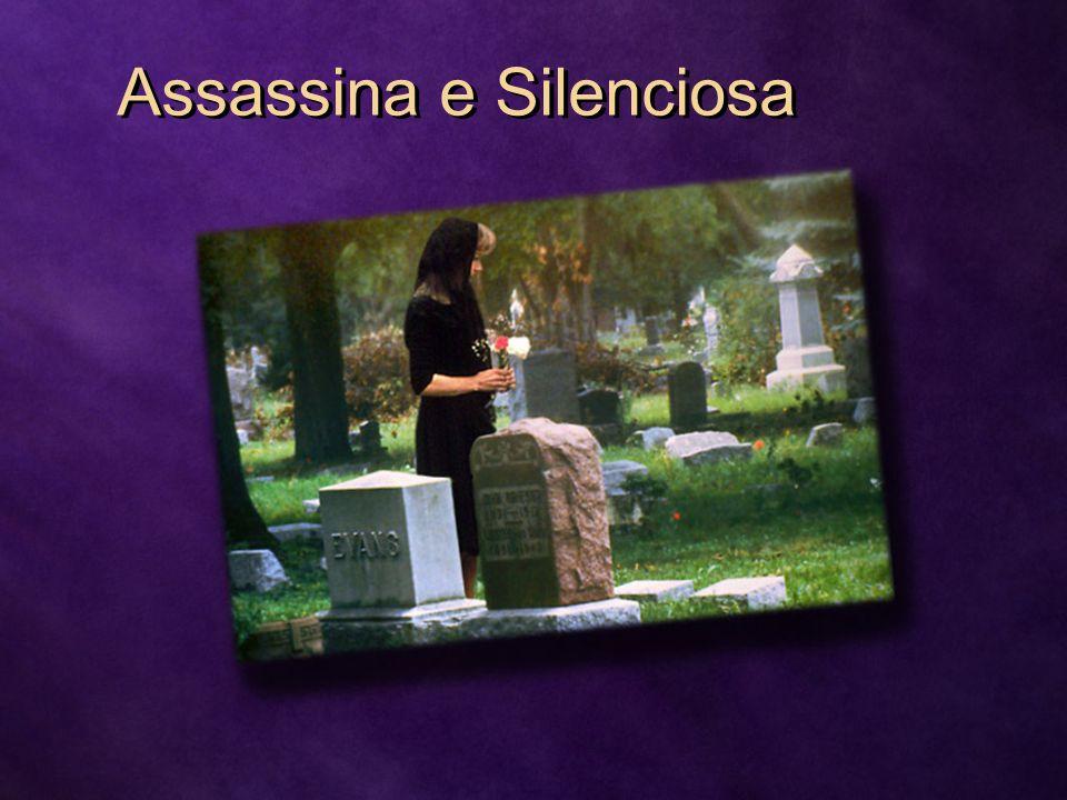 Assassina e Silenciosa