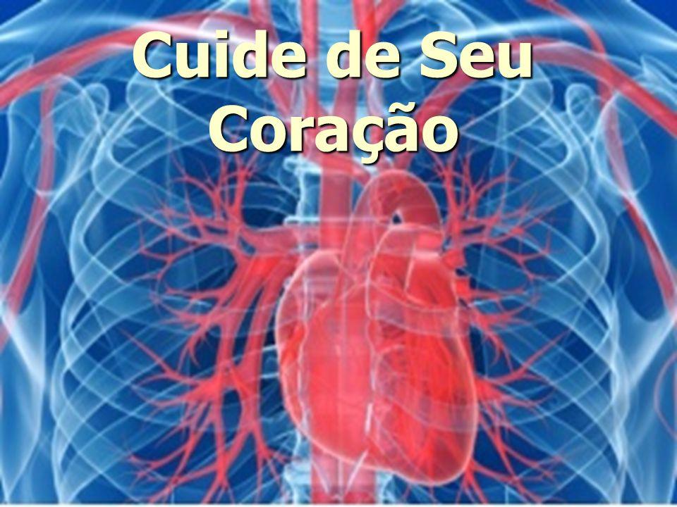 Cuide de Seu Coração