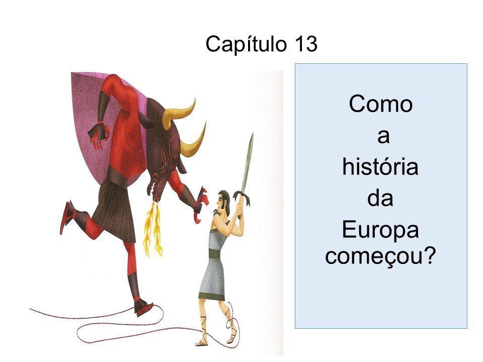 Capítulo 13 Como a história da Europa começou?