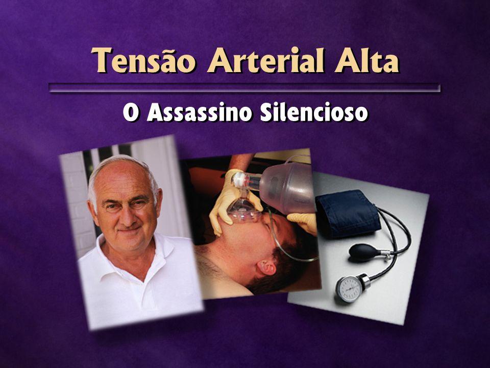 Tensão Arterial Alta O Assassino Silencioso