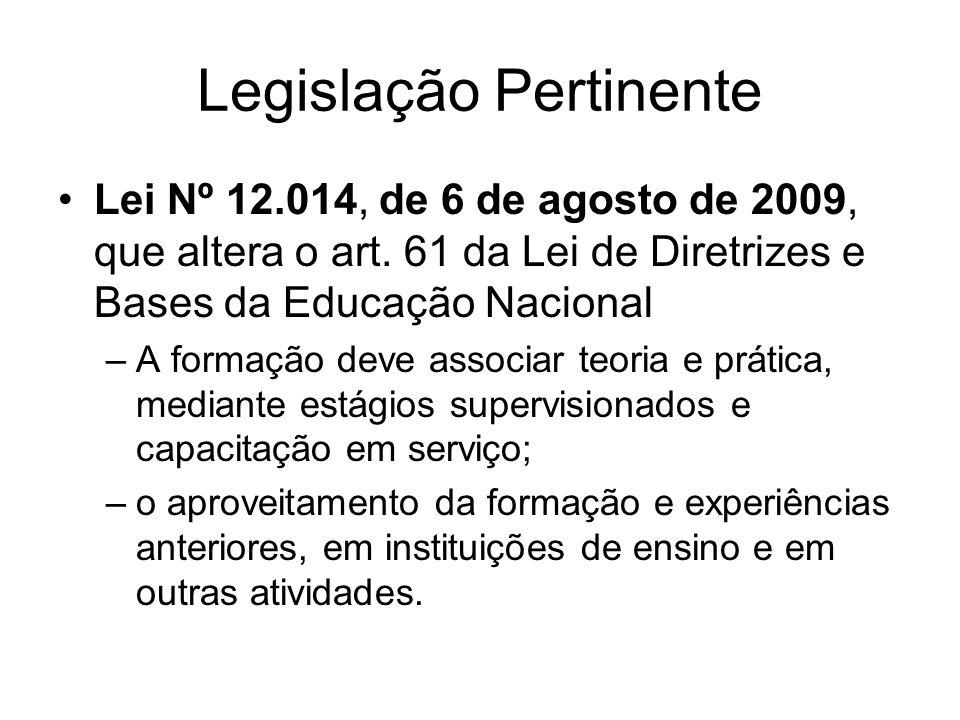 Legislação Pertinente Lei Nº 12.014, de 6 de agosto de 2009, que altera o art.