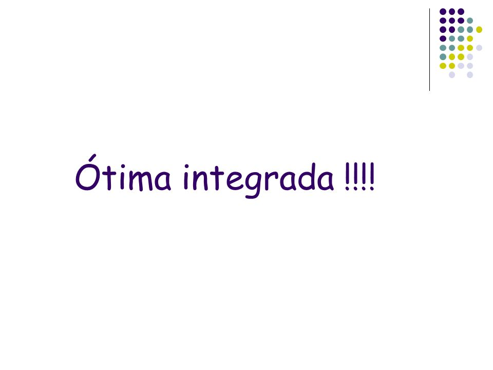 Ótima integrada !!!!