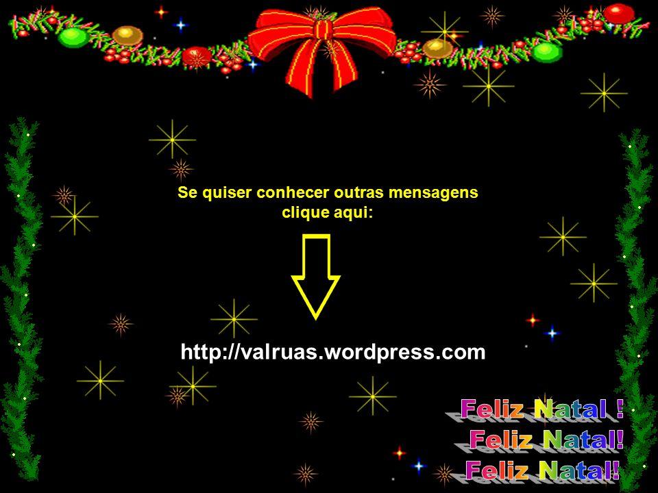 Que o espírito natalino esteja com você agora e em cada dia do Ano Novo. Desejo que você celebre este dia com todas as honras que ele merece e que voc