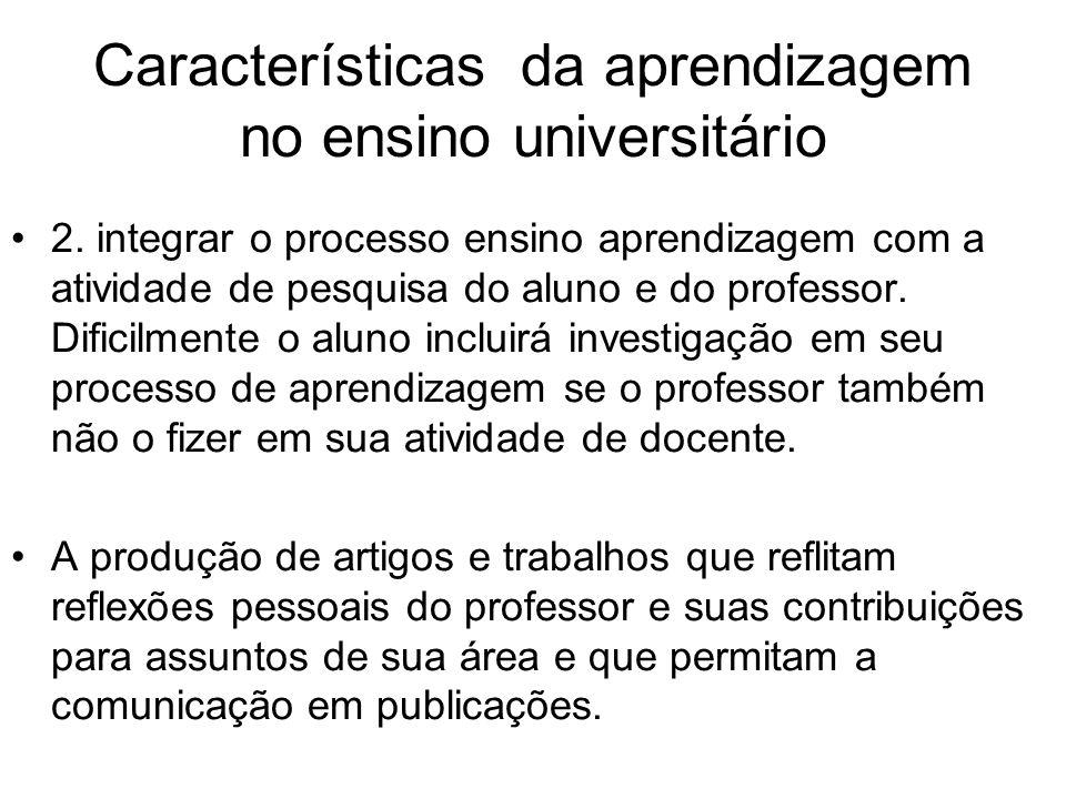 Características da aprendizagem no ensino universitário 2.
