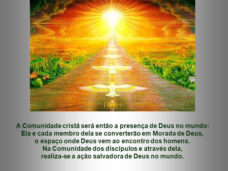 Conseqüências desse amor vivenciado dos Mandamentos: - Merece receber o Espírito Santo: Ele vos dará o Espírito da Verdade .