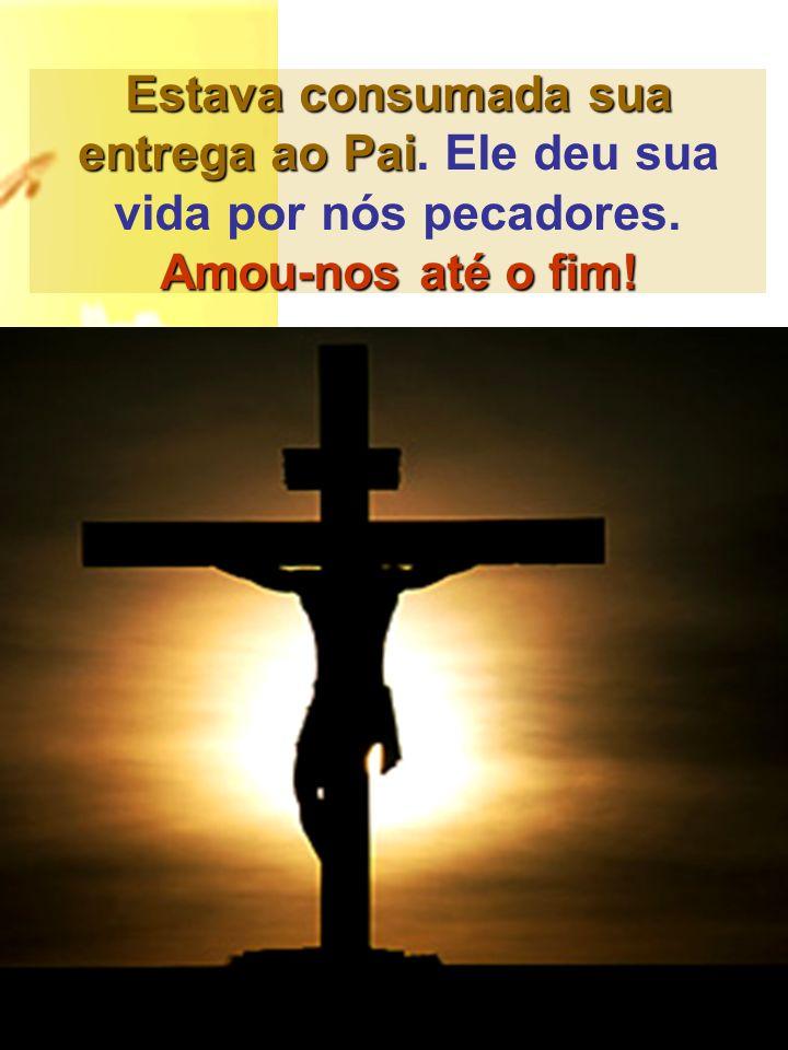 Pai, em tuas mãos entrego o meu espírito Seguem sua prisão, julgamento, condenação, caminho para o Gólgota e crucifixão.