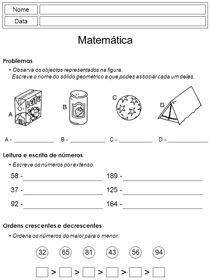 Nome Data Matemática Observa os objectos representados na figura.