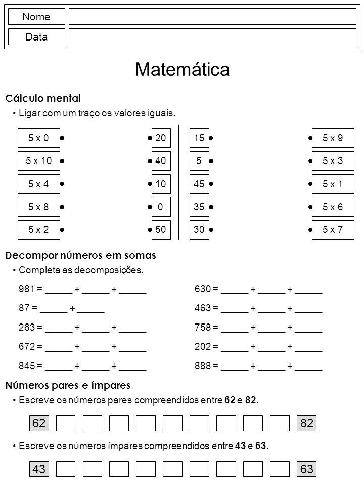 Nome Data Matemática Ligar com um traço os valores iguais.