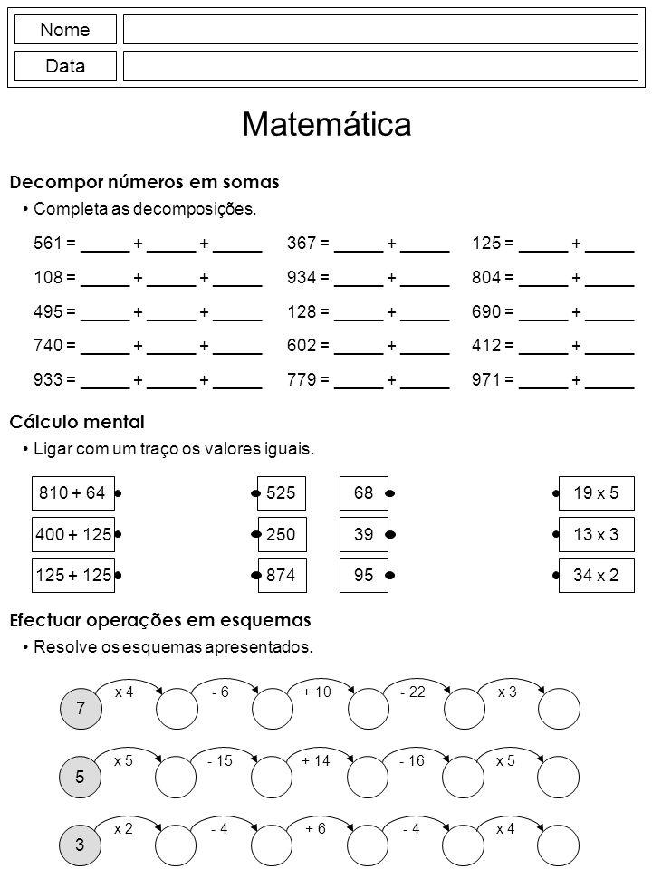 Nome Data Matemática Decompor números em somas Completa as decomposições.
