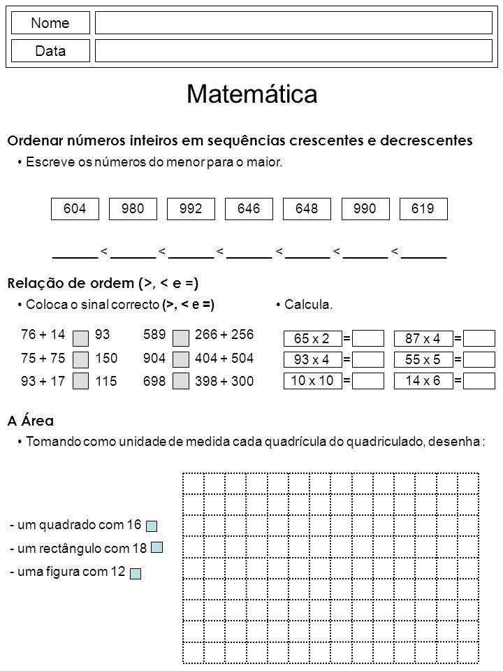 Ordenar números inteiros em sequências crescentes e decrescentes Escreve os números do menor para o maior.