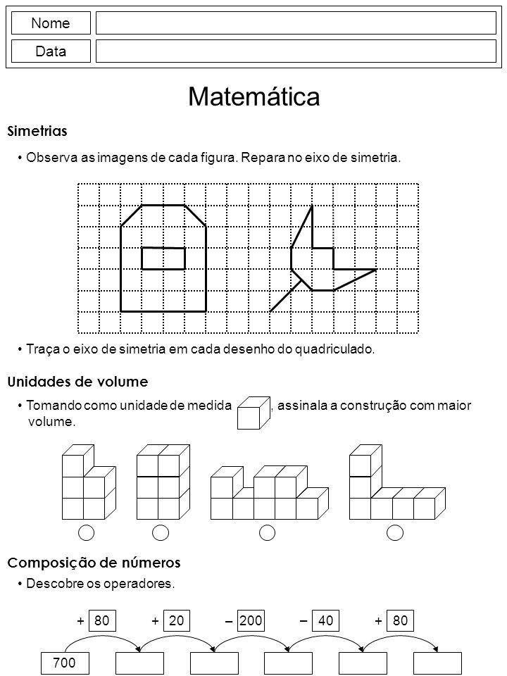 Nome Data Matemática Simetrias Observa as imagens de cada figura.