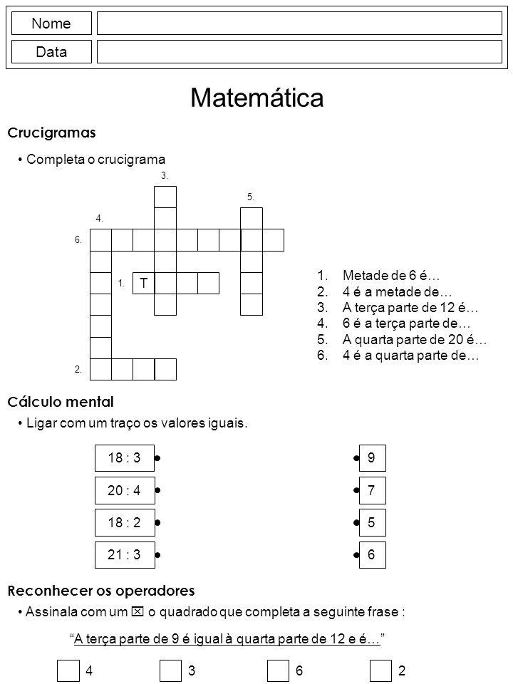 Nome Data Matemática Crucigramas Completa o crucigrama T 1.