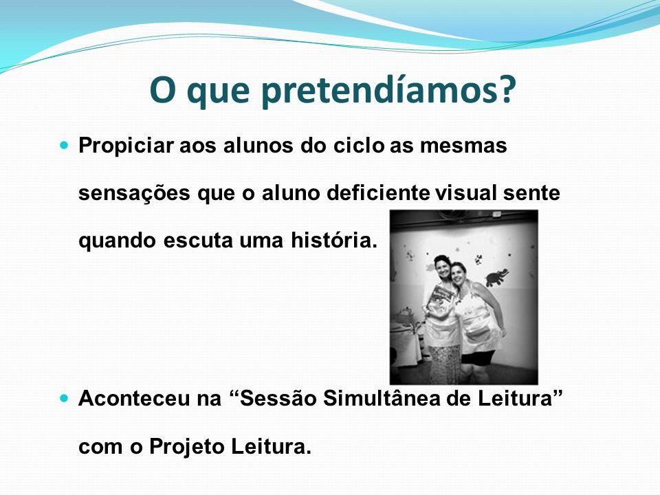 Finalidades da História Sensorial...