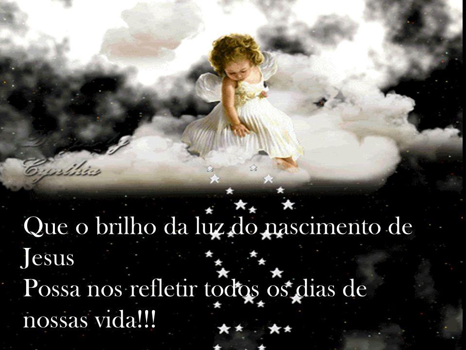 Essa criança trouxe-nos a esperança da nova aliança entre Deus e a humanidade!!!
