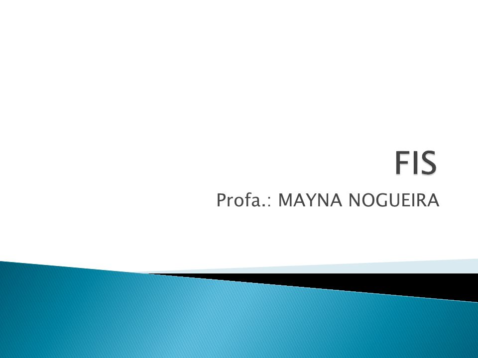 Profa.: MAYNA NOGUEIRA