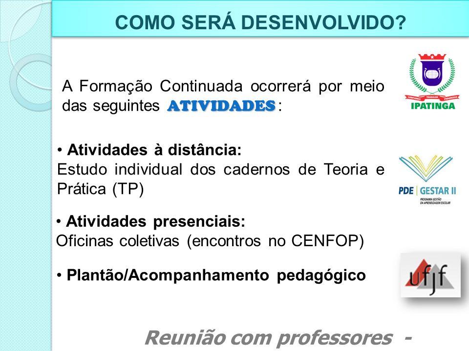 PARTICIPANTES E FUNÇÕES Reunião com professores - Março de 2011