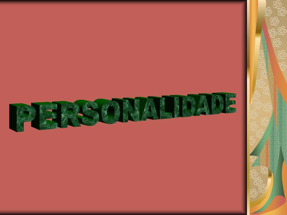 A PERSONALIDADE * Divide-se em aspectos conscientes e inconscientes