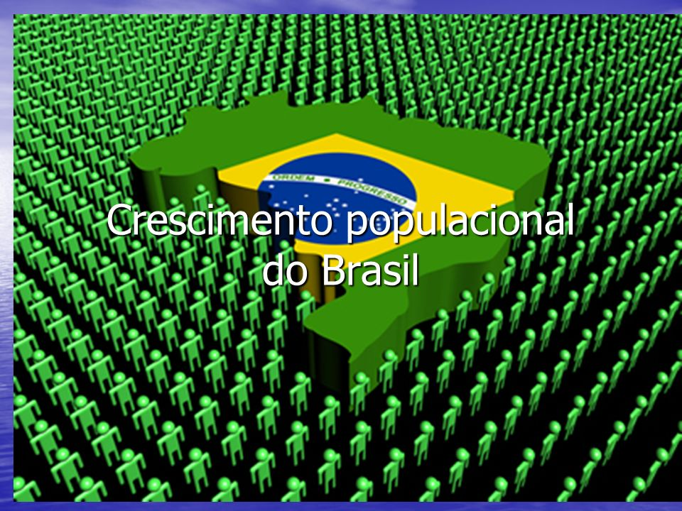 Crescimento populacional do Brasil