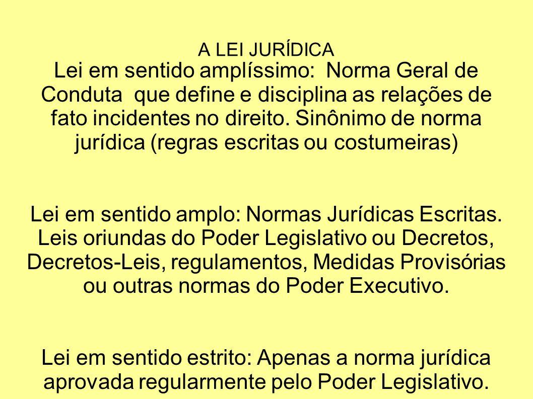 A LEI JURÍDICA IMPORTANTE!!!.