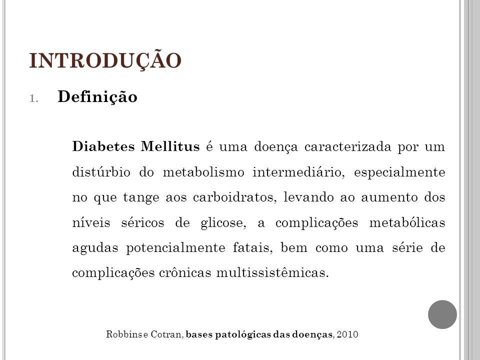 PATOGENIA Diabetes Mellitus Tipo 1  Assim como na maioria das doenças autoimunes, a patogenia do diabetes tipo 1 representa a ação recíproca da suscetibilidade genética e dos fatores ambientais.