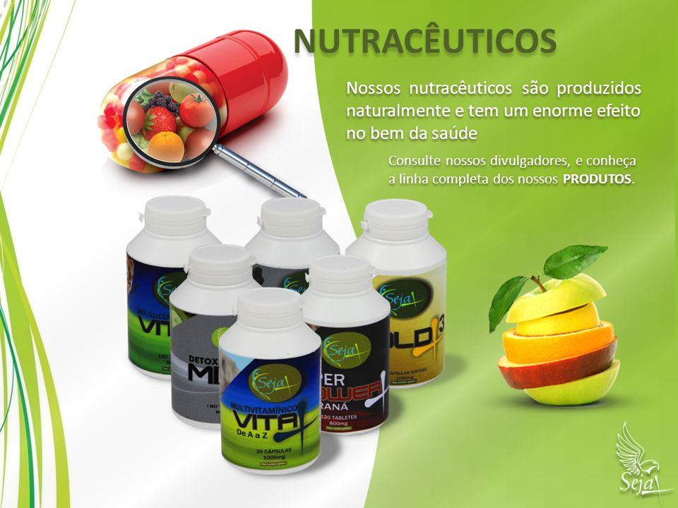NUTRACÊUTICOS Nossos nutracêuticos são produzidos naturalmente e tem um enorme efeito no bem da saúde Nossos nutracêuticos são produzidos naturalmente